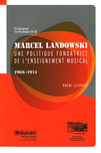 """Afficher """"numéro 12 : Enseigner la musique : Marcel Landowski"""""""